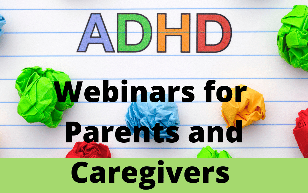 ADHD Lunchtime Webinar Series for Parents