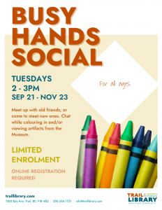 Busy Hands Social (All Ages) - Trail @ Trail and District Public Library