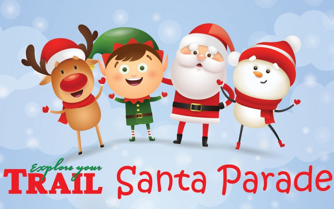 Santa is Coming to Trail!